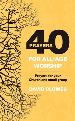 40 Prayers for All-Age Worship (Paperback)