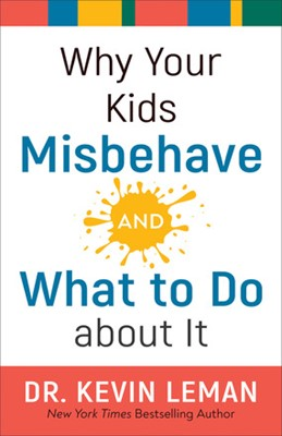 Why Your Kids Misbehave and What to Do About It (ITPE)
