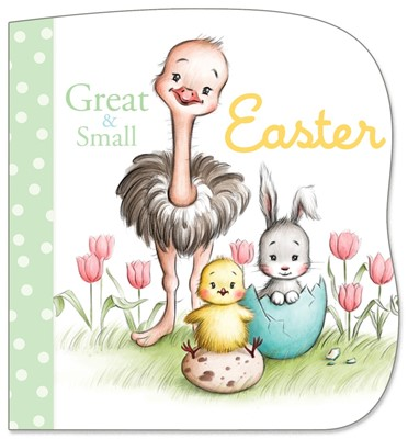 Great and Small Easter (Board Book)