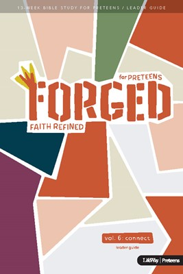Forged: Faith Refined, Volume 6 Leader Guide (Paperback)