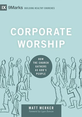 Corporate Worship (Hard Cover)
