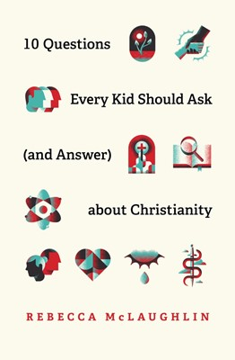 10 Questions Every Kid Should Ask (& Answer) about Christian (Paperback)