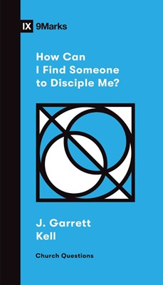 How Can I Find Someone to Disciple Me? (Paperback)