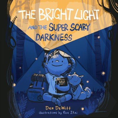 The Bright Light and the Super Scary Darkness (Hard Cover)