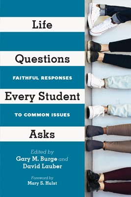 Life Questions Every Student Asks (Paperback)