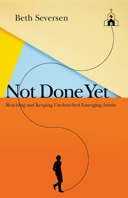 Not Done Yet (Paperback)