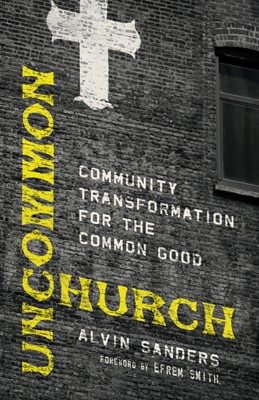 Uncommon Church (Paperback)