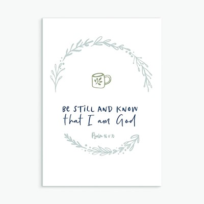 Be Still and Know Greeting Card (Cards)