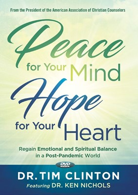 Peace for Your Mind, Hope for Your Heart DVD (DVD)