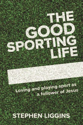 The Good Sporting Life (Paperback)