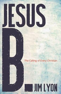Jesus B. (Paperback)