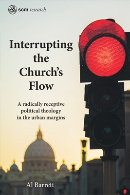 Interrupting the Church's Flow (Hard Cover)