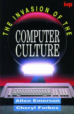 The Invasion of the Computer Culture (Paperback)