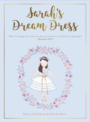 Sarah's Dream Dress Set: Book, Paper Doll and Art Print (Hard Cover)