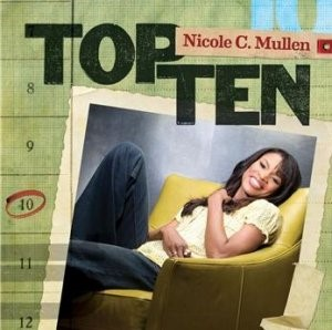 Top Ten Nicole C. Mullen CD (CD-Audio)