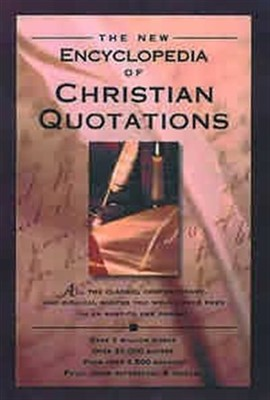 The New Encyclopedia of Christian Quotations (Hard Cover)