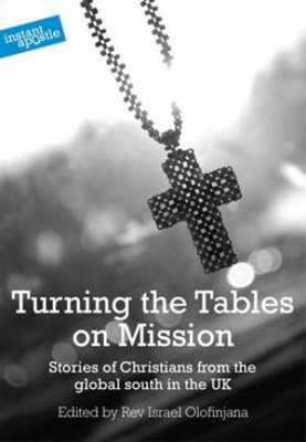 Turning the Tables on Mission (Paperback)