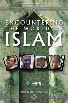 Encountering the World of Islam (Paperback)