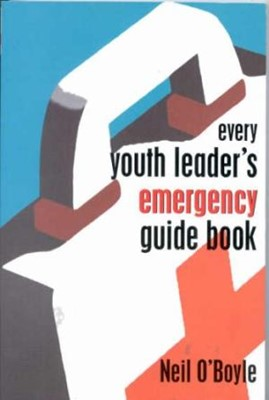 Every Youth Workers Emergency Guide Book (Paperback)