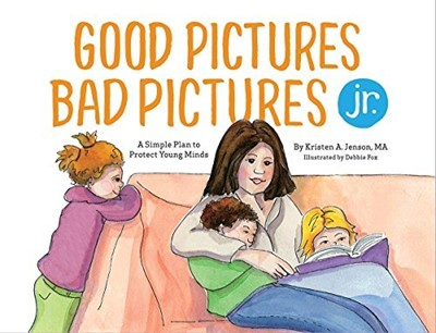 Good Pictures Bad Pictures Jr. (Hard Cover)