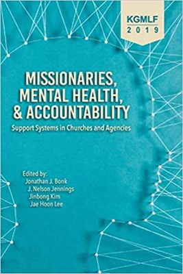 Missionaries, Mental Health, and Accountability (Paperback)