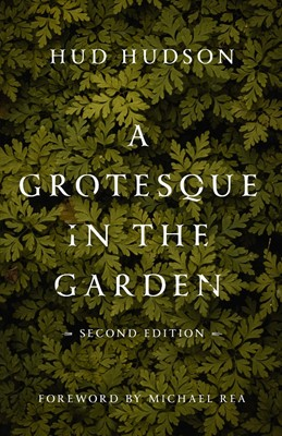 Grotesque in the Garden, A (Paperback)