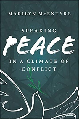 Speaking Peace in a Climate of Conflict (Hard Cover)