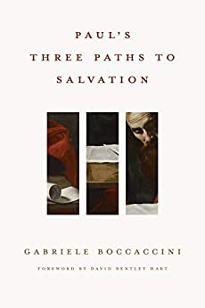 Paul's Three Paths to Salvation (Hard Cover)
