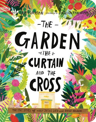 The Garden Curtain and the Cross (Board Book)