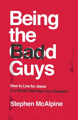 Being the Bad Guys (Paperback)
