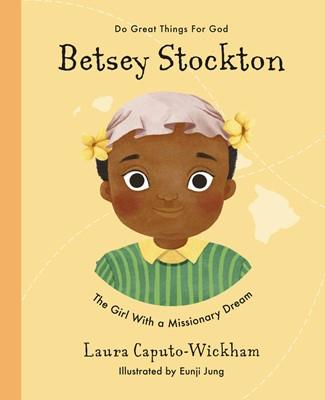 Betsey Stockton (Hard Cover)