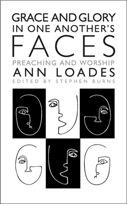 Grace and Glory in One Another's Faces (Paperback)