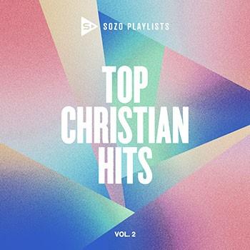 Sozo Playlists: Top Christian Hits Volume 2 CD (CD-Audio)