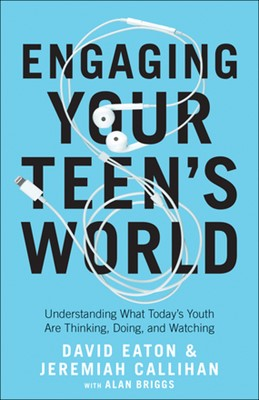 Engaging Your Teen's World (Paperback)