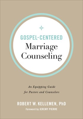 Gospel-Centered Marriage Counseling (Paperback)