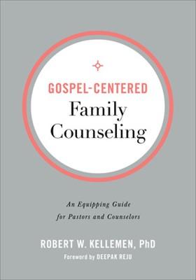 Gospel-Centered Family Counseling (Paperback)
