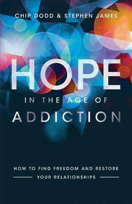 Hope in the Age of Addiction (Paperback)