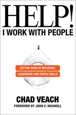 Help! I Work With People (Paperback)