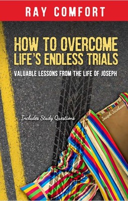 How To Overcome Life's Endess Trials (Paperback)