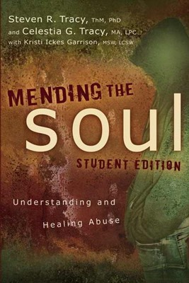 Mending the Soul Student Edition (Paperback)