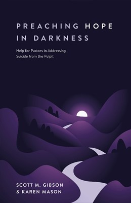 Preaching Hope in Darkness (Paperback)