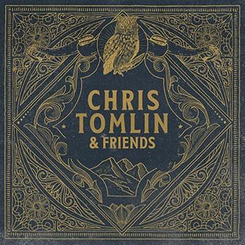 Chris Tomlin & Friends Vinyl (Vinyl)