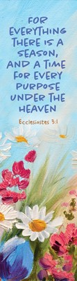 For Everything There is a Season Bookmark (Pack of 10) (Bookmark)