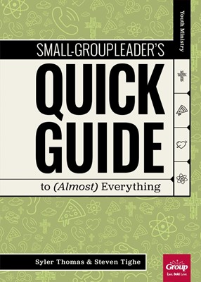 Small-Group Leader's Quick Guide to (Almost) Everything (Paperback)