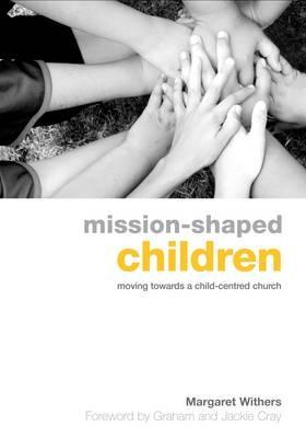 Mission Shaped Children (Paperback)