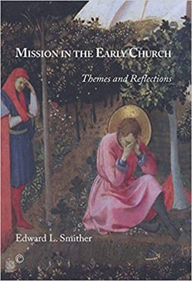 Mission in the Early Church (Paperback)