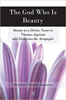 The God Who Is Beauty (Paperback)