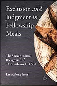 Exclusion and Judgment in Fellowship Meals (Paperback)