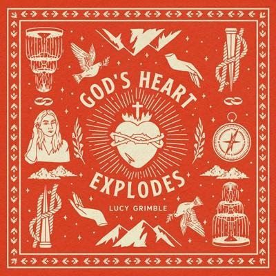 God's Heart Explodes CD (CD-Audio)