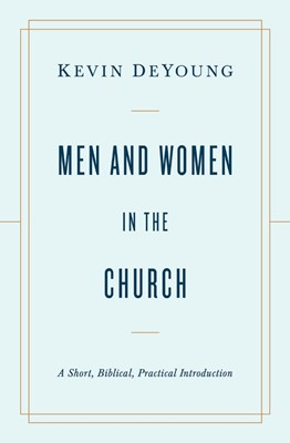 Men and Women in the Church (Paperback)